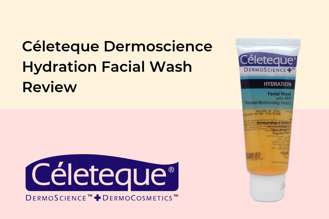Celeteque Dermoscience Hydration Facial Wash Review