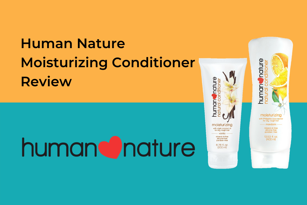 Human Nature Moisturizing Conditioner Review